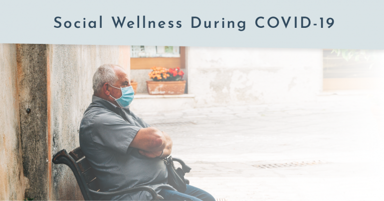 Social Wellness During COVID-19