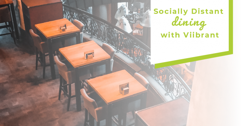 Socially Distant Dining with Viibrant